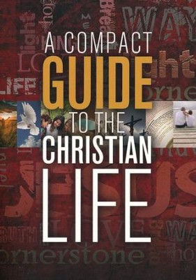 A Compact Guide to the Christian Life  -     By: The Navigators