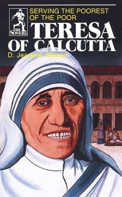 Teresa of Calcutta, Sower Series  -     By: D. Jeanene Watson