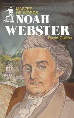 Noah Webster, Sower Series  -     By: David Collins