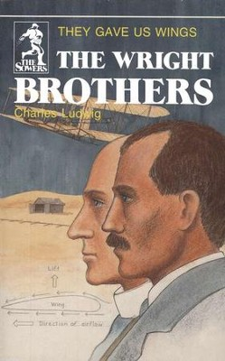 The Wright Brothers, Sower Series  -     By: Charles Ludwig