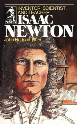 Isaac Newton, Sower Series  -     By: John Hudson Tiner
