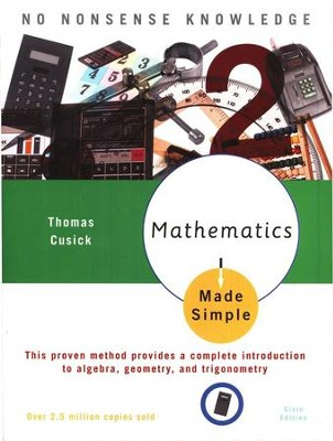 Mathematics Made Simple, Sixth Edition   -     By: Thomas Cusick