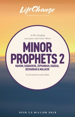 Minor Prophets 2, LifeChange Bible Study Series  -