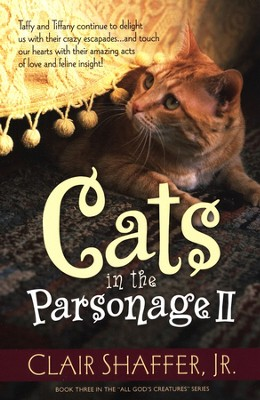 Cats in the Parsonage II  -     By: Clair Schaffer