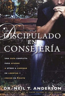 Discipulado en consejer&#237a, Discipleship Counseling  -     By: Neil T. Anderson