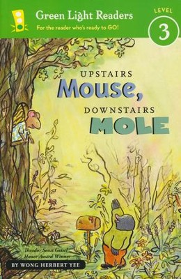 Upstairs Mouse, Downstairs Mole  -     By: Wong Herbert Yee