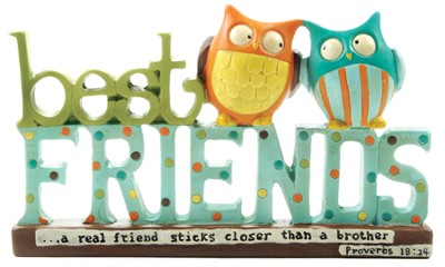 Owls, Best Friends, Proverbs 18:24  -