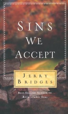 Sins We Accept  -     By: Jerry Bridges