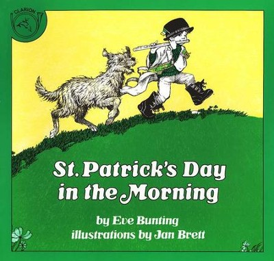 St. Patrick's Day in the Morning    -     By: Eve Bunting