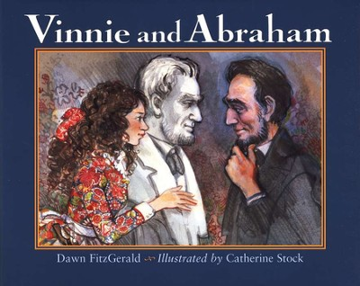 Vinnie and Abraham   -     By: Dawn FitzGerald