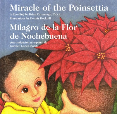Milagro de la Flor de Nochebuena  (Miracle of the Poinsettia)  -     By: Brian Cavanaugh