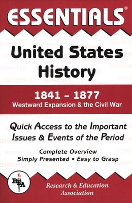 Essentials - United States History: 1841 to 1877  -