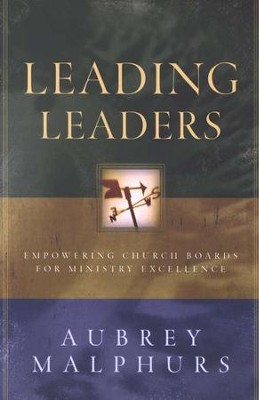 Leading Leaders  -     By: Aubrey Malphurs