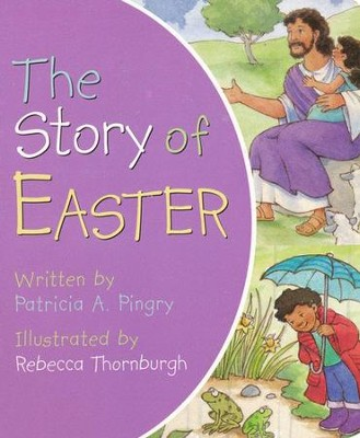 The Story of Easter - Slightly Imperfect  -     By: Patricia A. Pingry