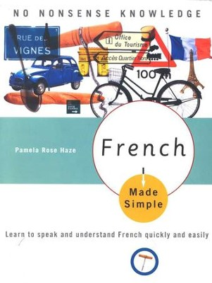 French Made Simple: Learn to speak and understand French quickly and easily  -     By: Pamela Rose Haze