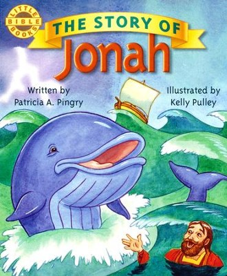 The Story of Jonah  -     By: Patricia Pingry