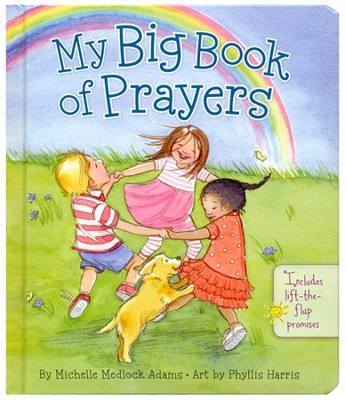 My Big Book of Prayers  -     By: Michelle Adams