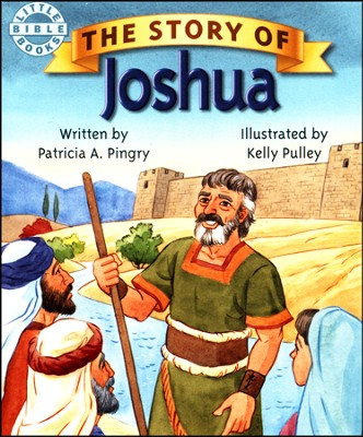 The Story Of Joshua  -     By: Patricia Pingry