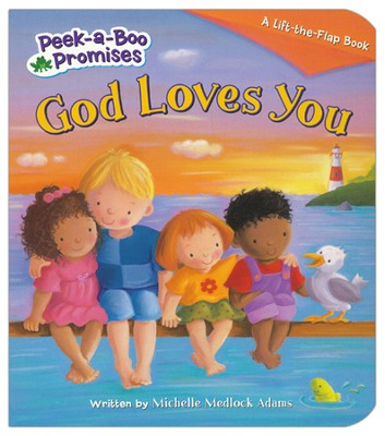 God Loves You  -     By: Michelle Medlock Adams     Illustrated By: Pauline Siewert