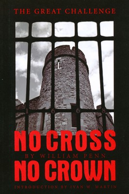 No Cross No Crown  -     By: William Penn