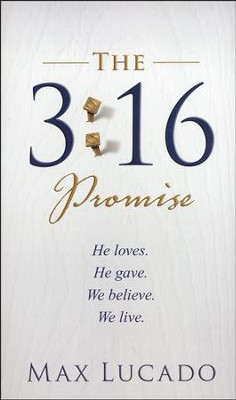 The 3:16 Promise  - Slightly Imperfect  -     By: Max Lucado