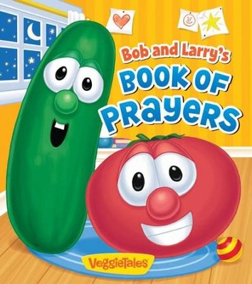 Bob and Larry's Book of Prayers  -     By: Peggy Schaefer