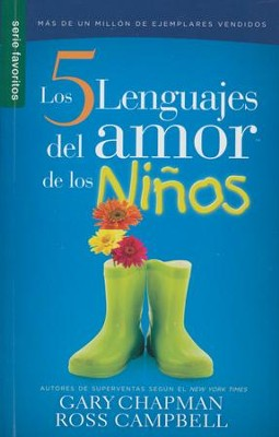 Los 5 Lenguajes del Amor de los Niños, Ed. Bolsillo  (The 5 Love Languages of Children, Pocket Ed.)  -     By: Gary Chapman, Ross Campbell