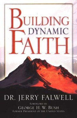 Building Dynamic Faith  -     By: Jerry Falwell