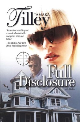 Full Disclosure  -     By: Tamara Tilley