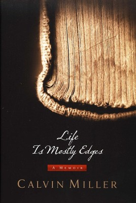 Life Is Mostly Edges: A Memoir   -     By: Calvin Miller