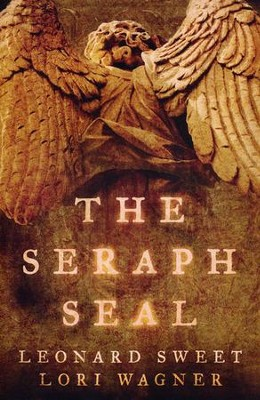 The Seraph Seal  -     By: Leonard Sweet