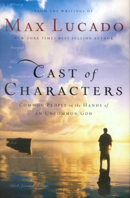 Cast of Characters - Slightly Imperfect  -     By: Max Lucado