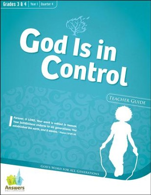 Answers Bible Curriculum: God Is in Control Grades 3&4 Teacher Guide with DVD-ROM Year 1 Quarter 4  -