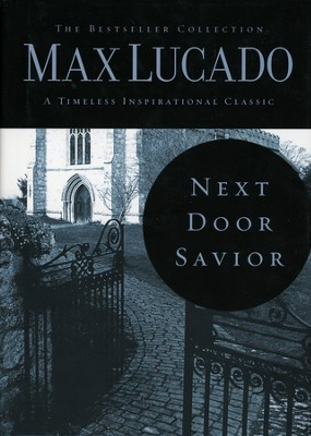 Next Door Savior - Slightly Imperfect  -     By: Max Lucado