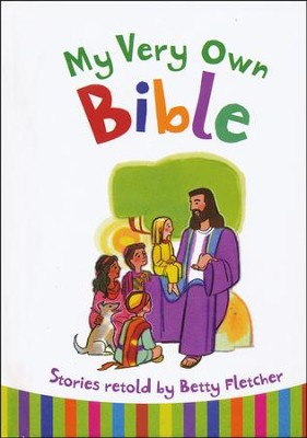 My Very Own Bible  -     By: Betty Fletcher