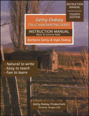 Italic Handwriting Instruction Manual, Fourth Edition  -     By: Barbara Getty, Inga Dubay