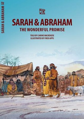 Sarah & Abraham: The Wonderful Promise   -     By: Carine MacKenzie     Illustrated By: Fred Apps