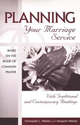 Planning Your Marriage Service: With Traditional & Contemporary Readings  -     By: Margaret Webber