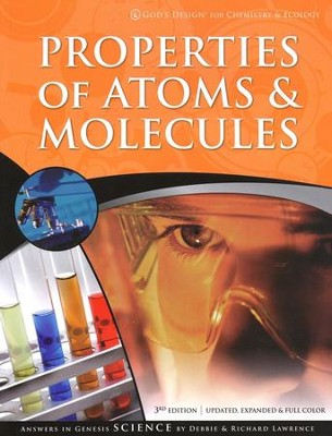 God's Design for Chemistry & Ecology:  Properties of Atoms & Molecules - Slightly Imperfect  -