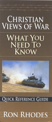 Christian Views of War: What You Need to Know  -     By: Ron Rhodes