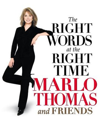 The Right Words At the Right Time - eBook  -     By: Marlo Thomas