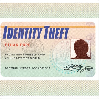 Identity Theft - audiobook on CD  -     By: Ethan Pope