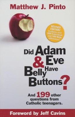 Did Adam & Eve Have Belly Buttons?  -     By: Matthew Pinto