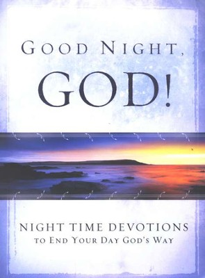 Good Night, God!; Night Time Devotions   -
