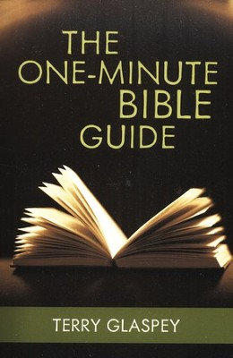 The One-Minute Bible Guide  -     By: Terry Glaspey