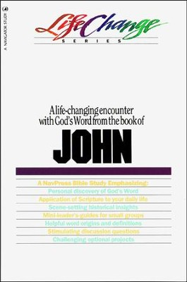 John, LifeChange Bible Study   -     By: Hinckle