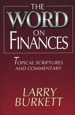 The Word on Finances   -     By: Larry Burkett