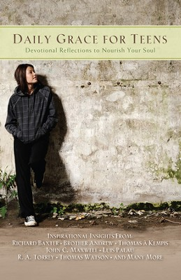 Daily Grace for Teens: Devotional Reflections To Nourish Your Soul   -
