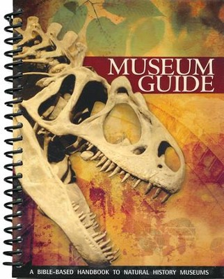 Museum Guide: A Bible-Based Handbook to Natural History Museums, Mini Purse Size 2nd Ed.  -