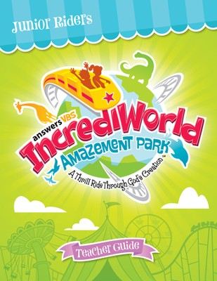 IncrediWorld Amazement Park VBS Junior Teaching Guide (Ages 9-12)  -